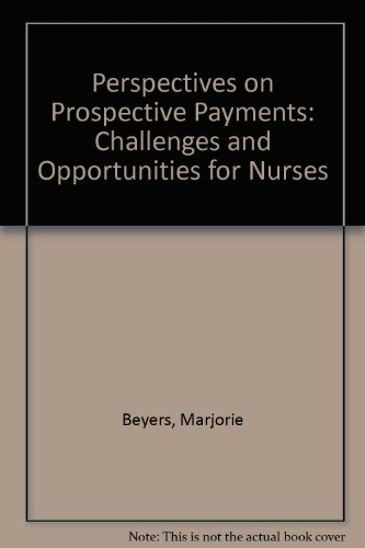9780871890955: Perspectives on Prospective Payments: Challenges and Opportunities for Nurses
