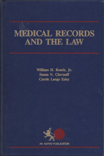 9780871890986: Medical Records and the Law