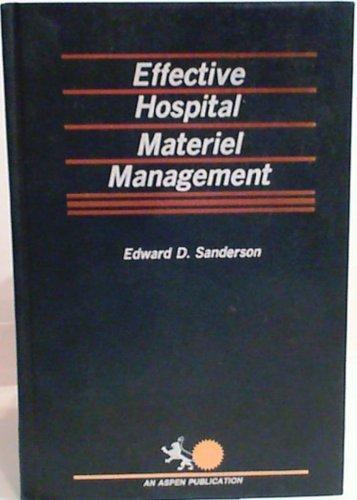 9780871891037: Effective Hospital Material Management