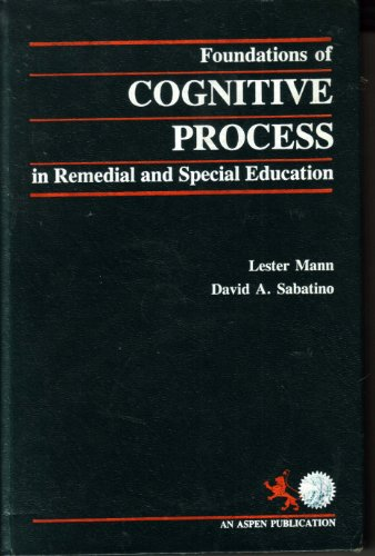 Foundations of Cognitive Process in Remedial and: Lester Mann, David