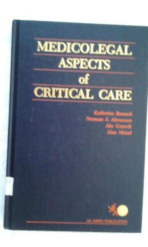 9780871892928: Medico-legal Aspects of Critical Care