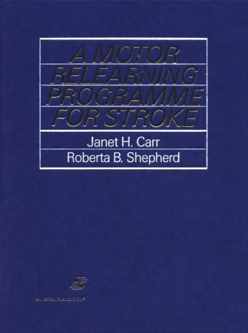 9780871893123: A Motor Relearning Programme for Stroke