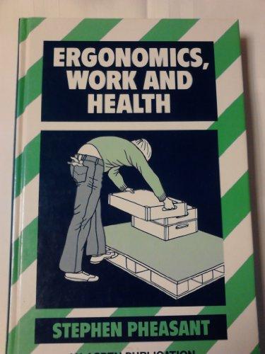 9780871893208: Ergonomics, Work and Health