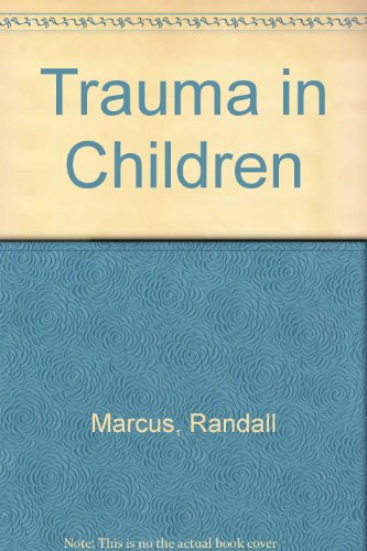 9780871893697: Trauma in Children