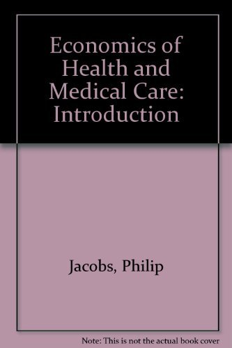 9780871896070: Economics of Health and Medical Care: Introduction