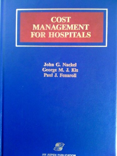 9780871896377: Cost Management for Hospitals