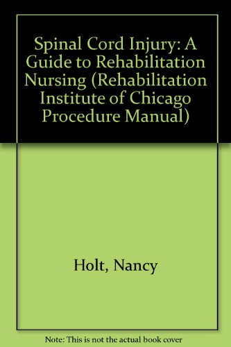 Spinal Cord Injuries: A Guide to Rehabilitation: Matthews, P. J.