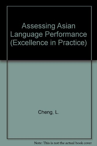 9780871896452: Assessing Asian Language Performance: Guidelines for Evaluating Limited-English-Proficient Students (Excellence in Practice Series)