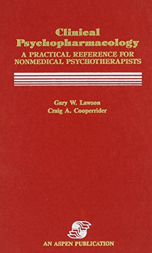 9780871897510: Clinical Psychopharmacology: A Practical Reference for Nonmedical Psychotherapists (Lawson Library)