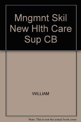 9780871897633: Mngmnt Skil New Hlth Care Sup CB