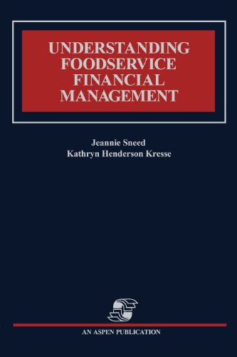 Understanding Foodservice Financial Management: Kathryn Kresse; Jeannie