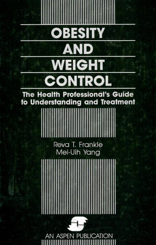 9780871898692: Obesity and Weight Control: The Health Professional's Guide to Understanding and Treatment