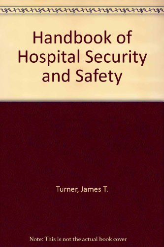9780871898876: Handbook of Hospital Security and Safety