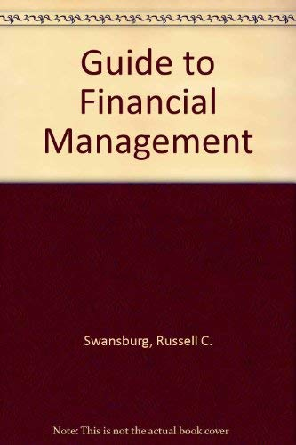 Nurse Manager's Guide to Financial Management: Russell C. Swansburg;