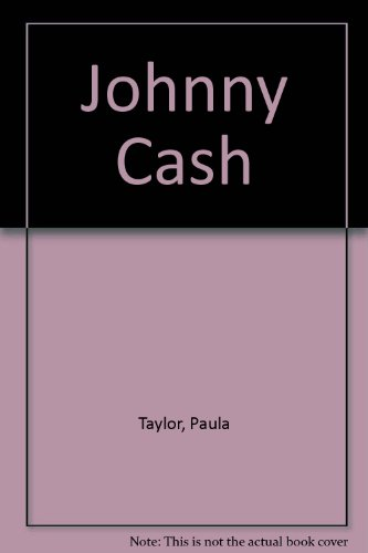 Johnny Cash (9780871911025) by Paula Taylor