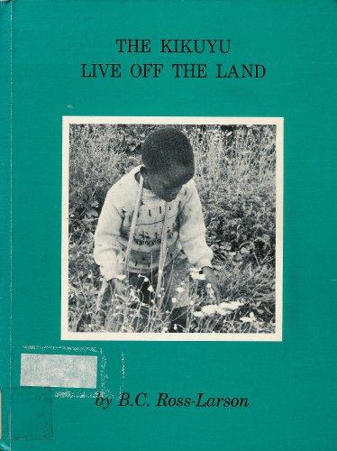 9780871912114: The Kikuyu live off the land