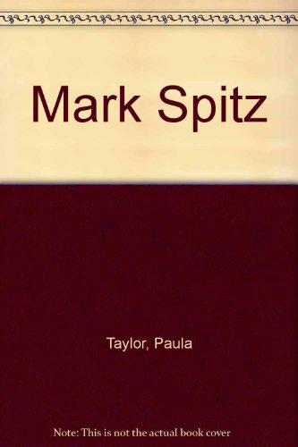 Mark Spitz:the Shark: The Shark: Olsen, James T.