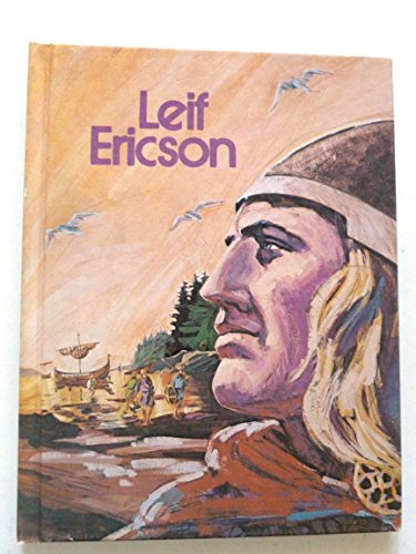 9780871912787: Leif Ericson; explorer of Vinland, (His Gallery of Great Americans series. Explorers in America)
