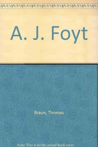 "A. J. Foyt . ""Fancypants"" at the: Olsen, James T."