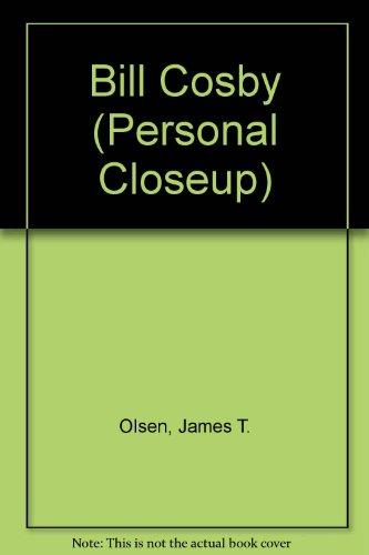 Bill Cosby (Personal Closeup): Olsen, James T.