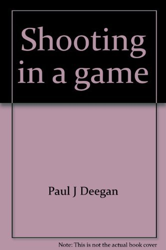 Shooting in a game (Creative Education sports instructional series for young people): Deegan, Paul ...