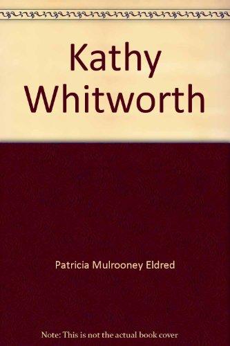 Kathy Whitworth (Superstars): Patricia Mulrooney Eldred