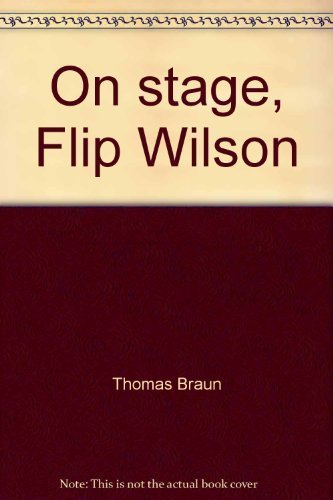 9780871914897: On stage, Flip Wilson (The Entertainers)