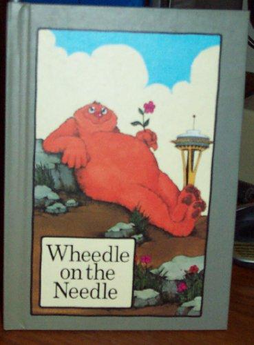 9780871916631: Wheedle on the Needle