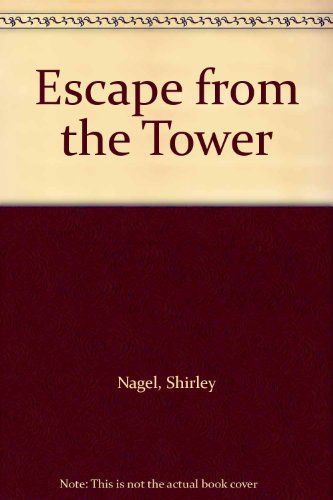 9780871916853: Escape from the Tower