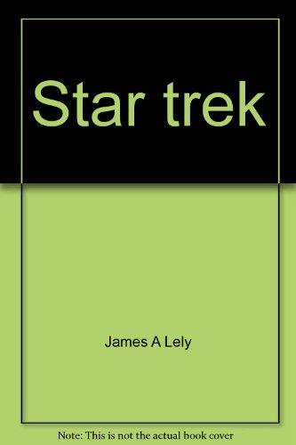 Star Trek: Lely, James A.