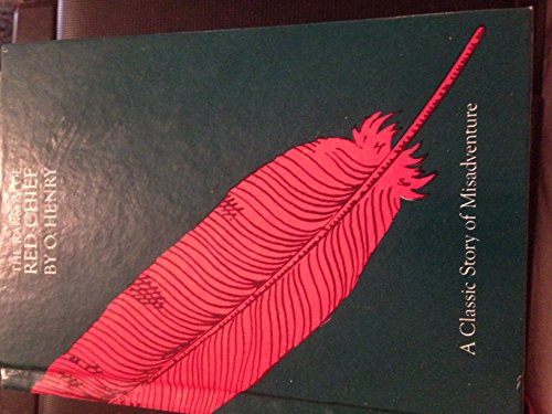 The Ransom of Red Chief (Creative Classic Series): O. Henry