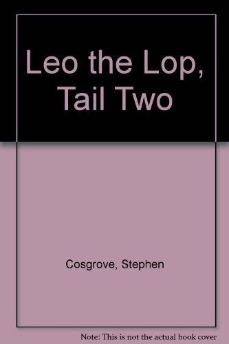 9780871917799: Leo the Lop, Tail Two