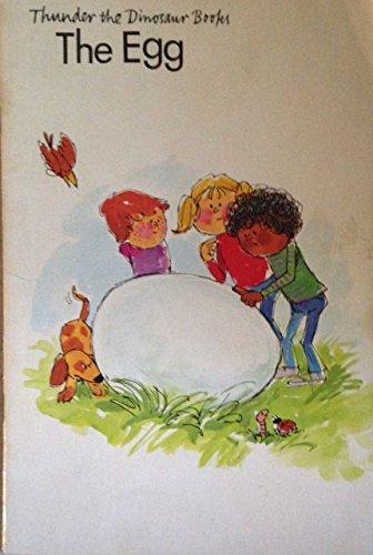 9780871917812: The Egg (Thunder the Dinosaur Books)