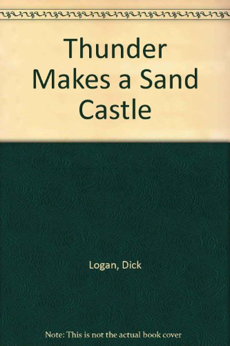 9780871917881: Thunder Makes a Sand Castle