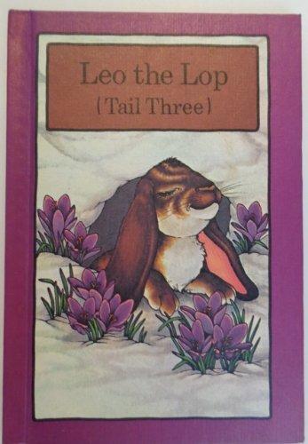 9780871917911: Leo the Lop, Tail Three