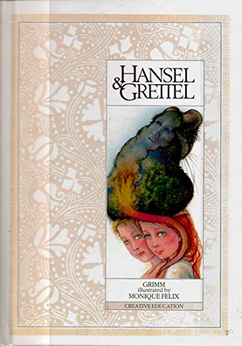 Hansel and Gretel (Fairy Tales) (English and German Edition) (9780871919359) by Jacob Grimm; Wilhelm Grimm; Monique Felix