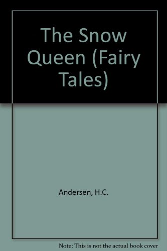 9780871919502: The Snow Queen (Fairy Tales)