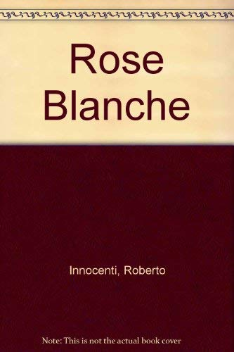 9780871919946: Rose Blanche