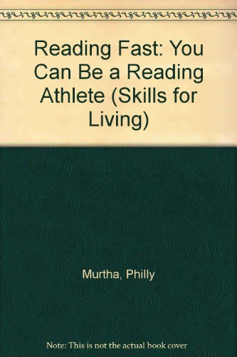 Reading Fast: You Can be a Reading Athlete: Murtha, Philly