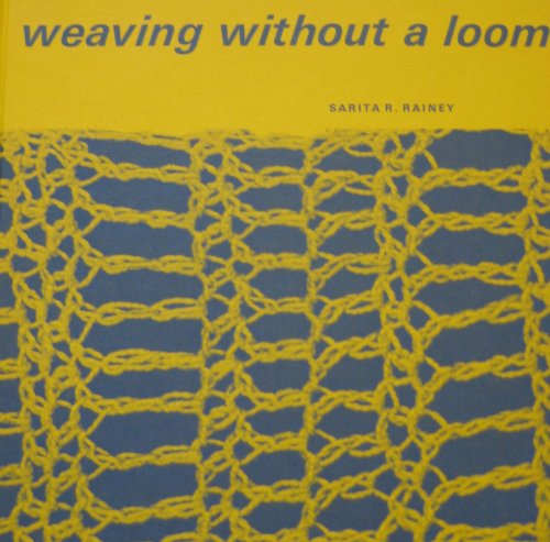 9780871920249: Weaving Without a Loom