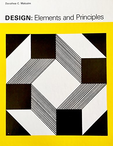 Design: Elements and Principles: Malcolm, Dorothea C.