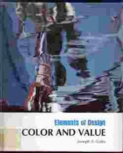 9780871920652: Color and Value (Elements of Design)