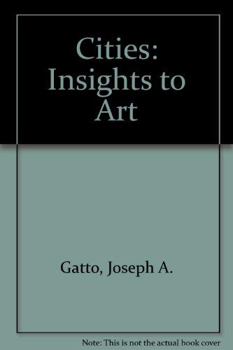9780871920874: Cities: Insights to Art