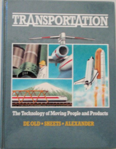 9780871921260: Transportation: The Technology of Moving People and Products