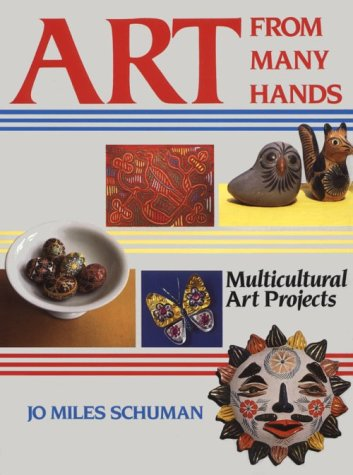 9780871921505: Art From Many Hands: Multicultural Art Projects