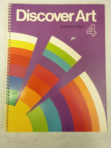 9780871921628: Discover Art/Level 4/Teachers Ed