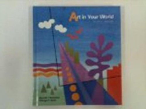 9780871921680: Art in Your World