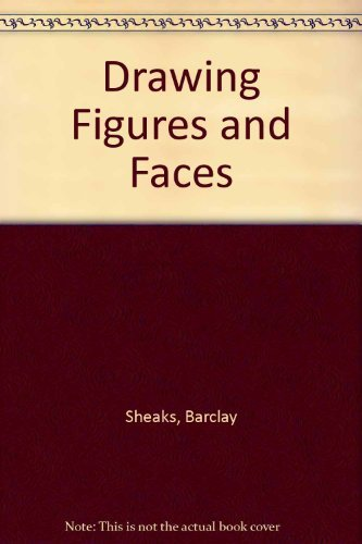Drawing Figures and Faces: Barclay Sheaks