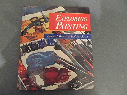 9780871921918: Exploring Painting