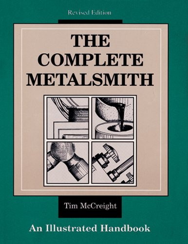 9780871922403: The Complete Metalsmith: An Illustrated Handbook